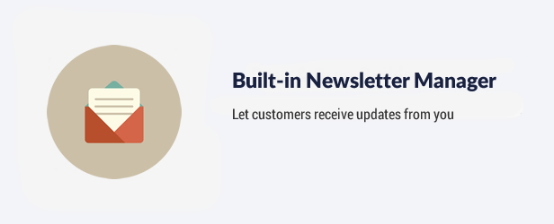 Built-in newsletter manager